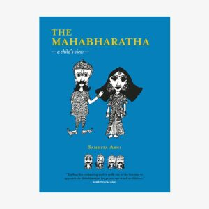 The Mahabharatha: a Child's View